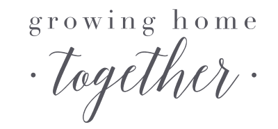 Growing Home Together