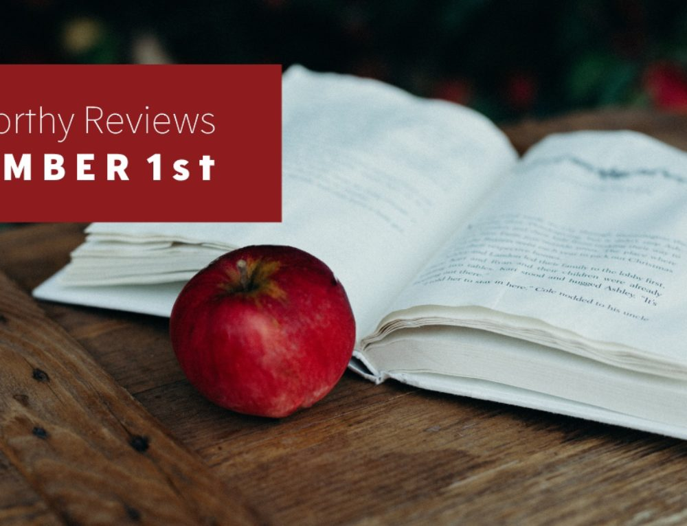 Read-Worthy Reviews – November 1st