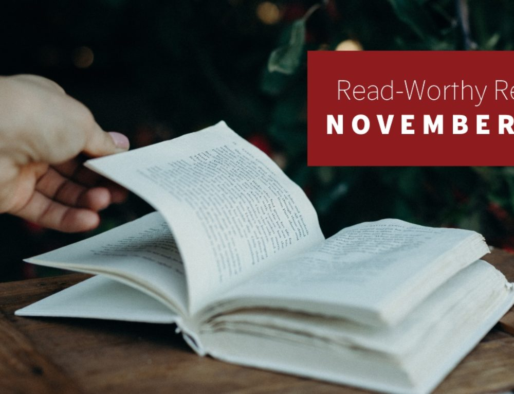 Read-Worthy Reviews: November 15th