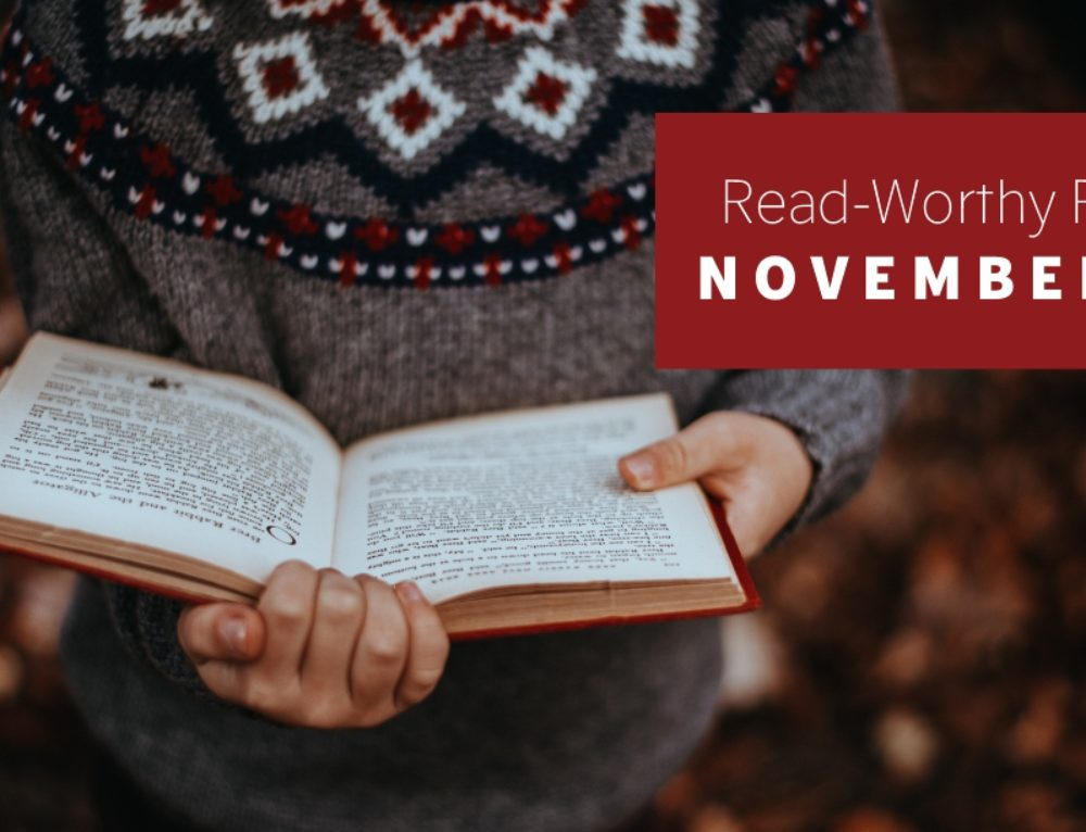 Read-Worthy Reviews – November 27th