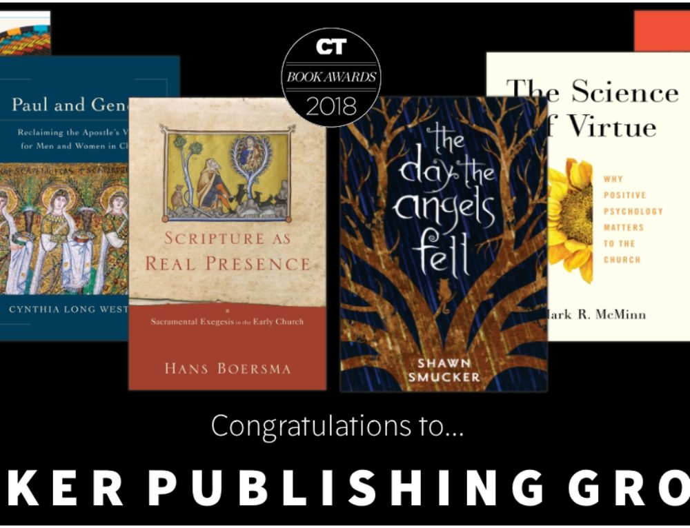 Christianity Today's 2018 Book Awards – Congratulations, Baker Publishing Group!